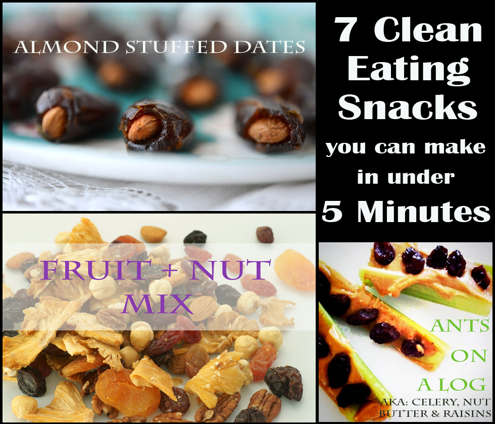 The best list of healthy snacks + more - 7 Clean Eating Healthy Snacks you can make in under 5 Minutes! #EatClean #Vegetarian