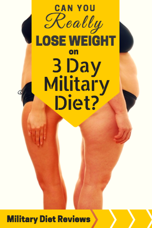 Can you really lose weight on 3 day military diet? | Military Diet Reviews and Results