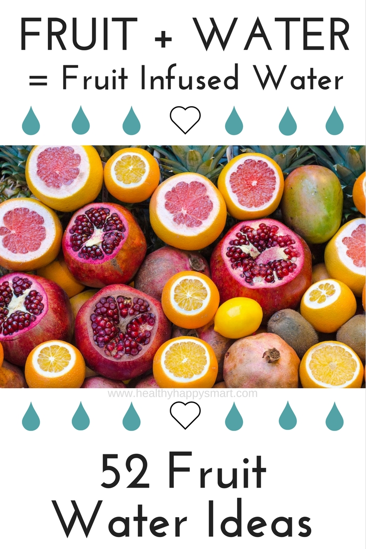 Fruity Infused Water Fruit Water Recipes Healthy Happy
