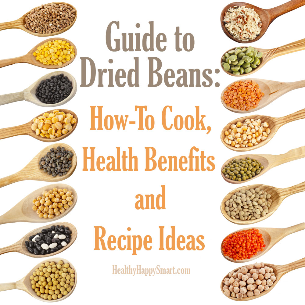 Guide to Cooking Dried Beans: How to cook, Health benefits and recipe ideas.