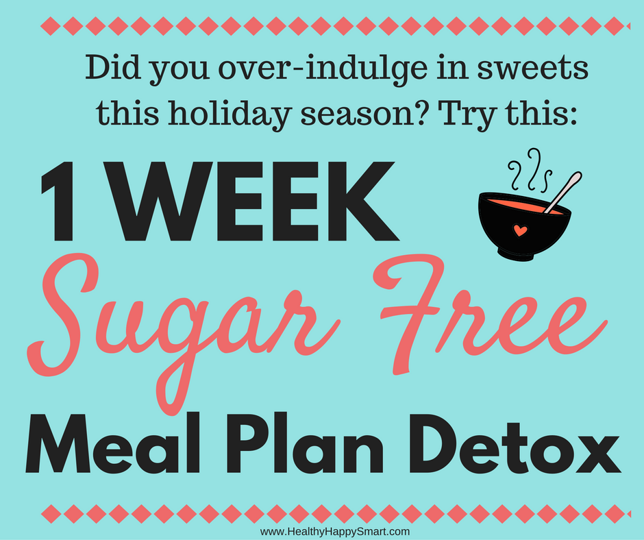 Sugar free diet plan. No Sugar diet plan. 1 week sugar-free meal plan detox. Diet plan for anyone who has crazy sugar addiction or sugar cravings. or for anyone who wants to detox from a sugar binge.