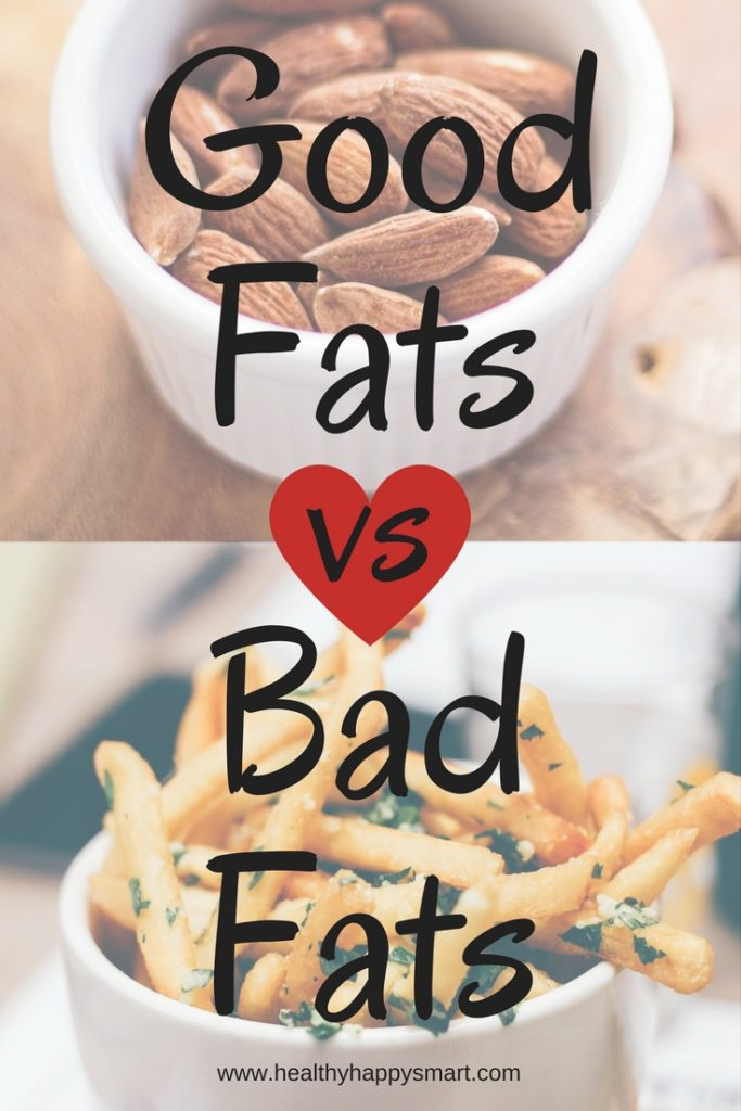 Good Fats vs Bad Fats - guide to what are healthy fats and what are unhealthy fats. What are good fats? List of good fats. List of bad fats. #healthyHappySmart