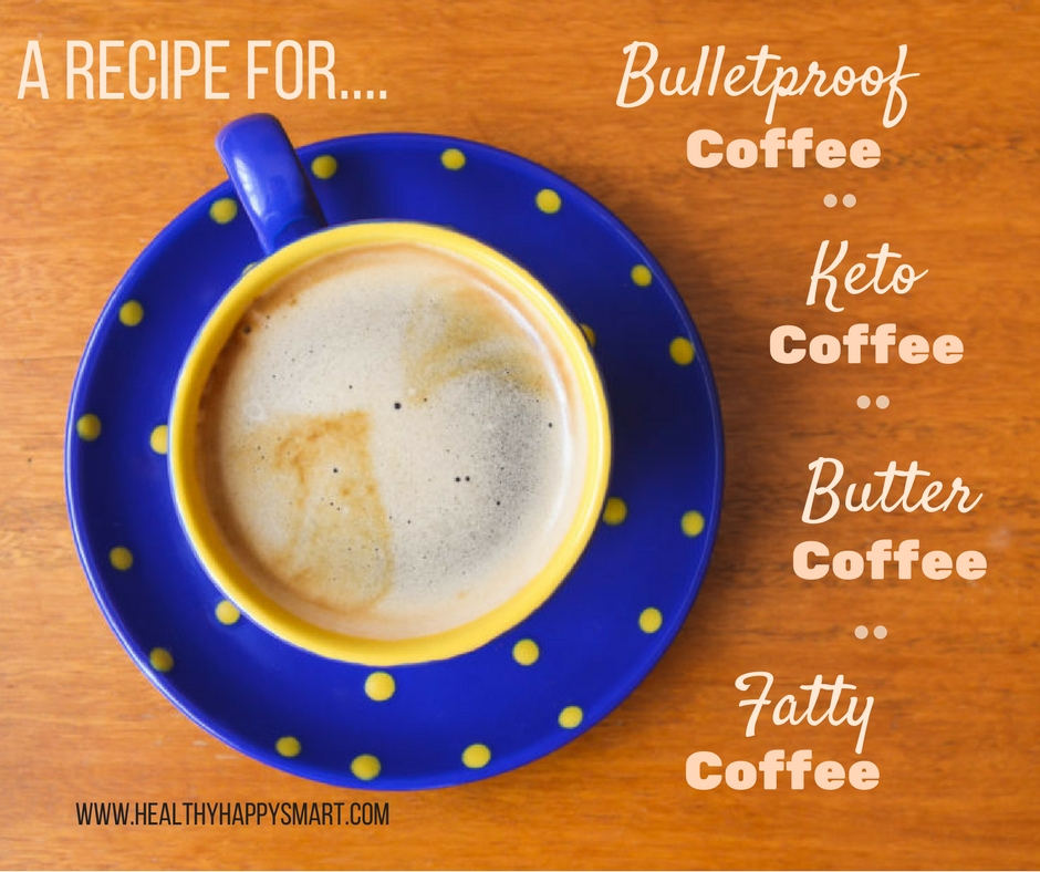 Bulletproof coffee, keto coffee, butter coffee, fatty coffee. Same thing, different names. Enjoy this bulletproof coffee recipe.