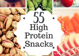 55 Healthy High Protein Snacks
