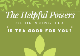 Is Tea Good for You? 18 Types of Tea + Their Benefits
