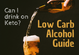 Low Carb Alcohol? The Best Drinking on Keto Guide