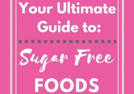 Sugar Free Foods List – Sugar Free Detox Diet Plan