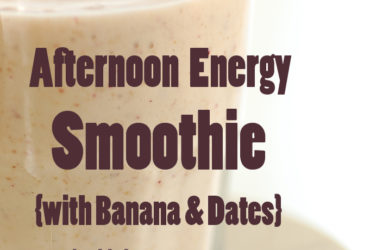 Afternoon Energy Smoothie Recipe