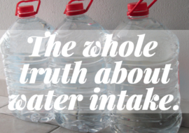 The Truth about How Much Water Should You Drink Every Day?