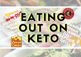 Eating out on Keto Guide (Sit-Down + Fast Food)