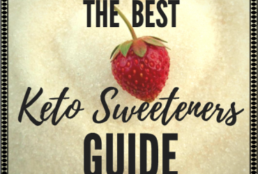 Keto Sweeteners Guide – for a Low Carb Diet